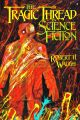 The Tragic Thread in Science Fiction by Robert H. Waugh